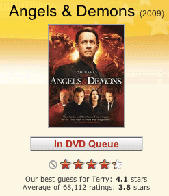 Angels & Demons on Netflix and yes, I'd give it a 4!